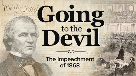 Going to the Devil: The Impeachment of 1868 – Trailer
