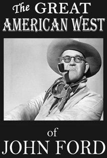 Image of The Great American West of John Ford