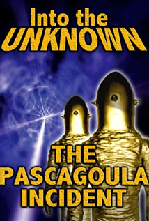 Image of Into the Unknown: The Pascagoula Alien Abductions