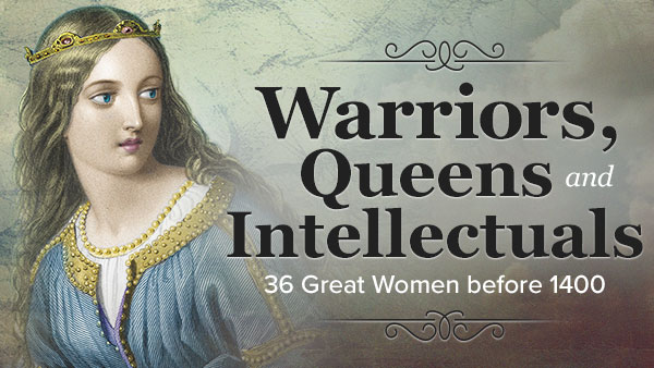 Warriors, Queens, and Intellectuals: 36 Great Women Before 1400 Trailer