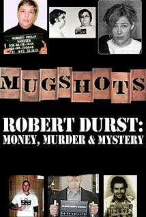 Image of Season 1 Episode 15 Robert Durst: Money, Murder and Mystery