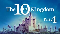 The 10th Kingdom Part 4
