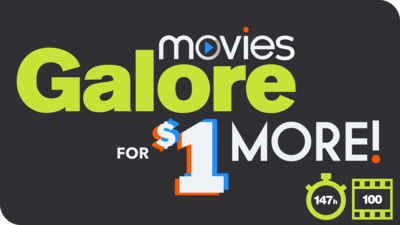 Movies Galore for $1 More
