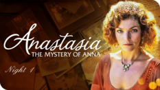 Anastasia: Mysteries of Anna Night 1
