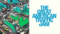 The Great American Traffic Jam