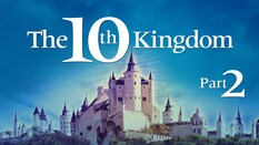 The 10th Kingdom Part 2