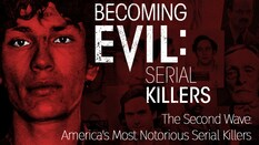 The Second Wave: America's Most Notorious Serial Killers