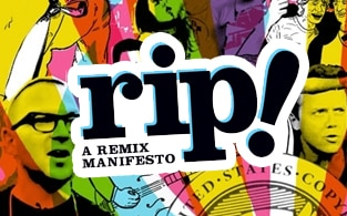 Image of RiP! A Remix Manifesto