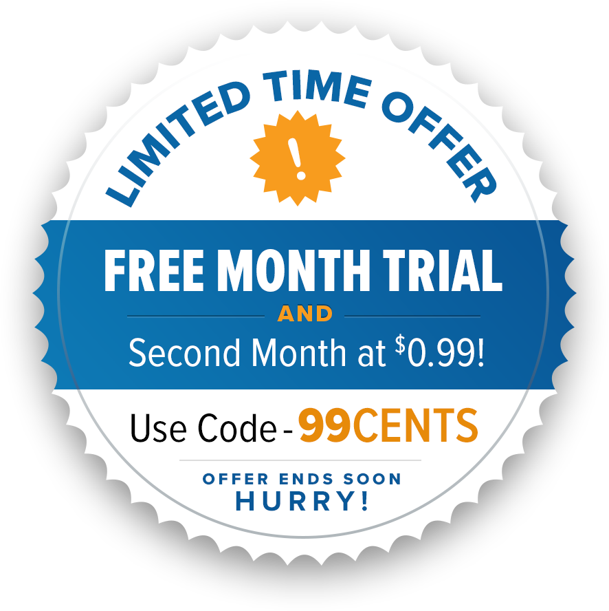 Limited Time Offer | Free Month Trial AND Second Month at $0.99!| USE CODE: 99CENTS | AT CHECKOUT | OFFER ENDS SOON HURRY!