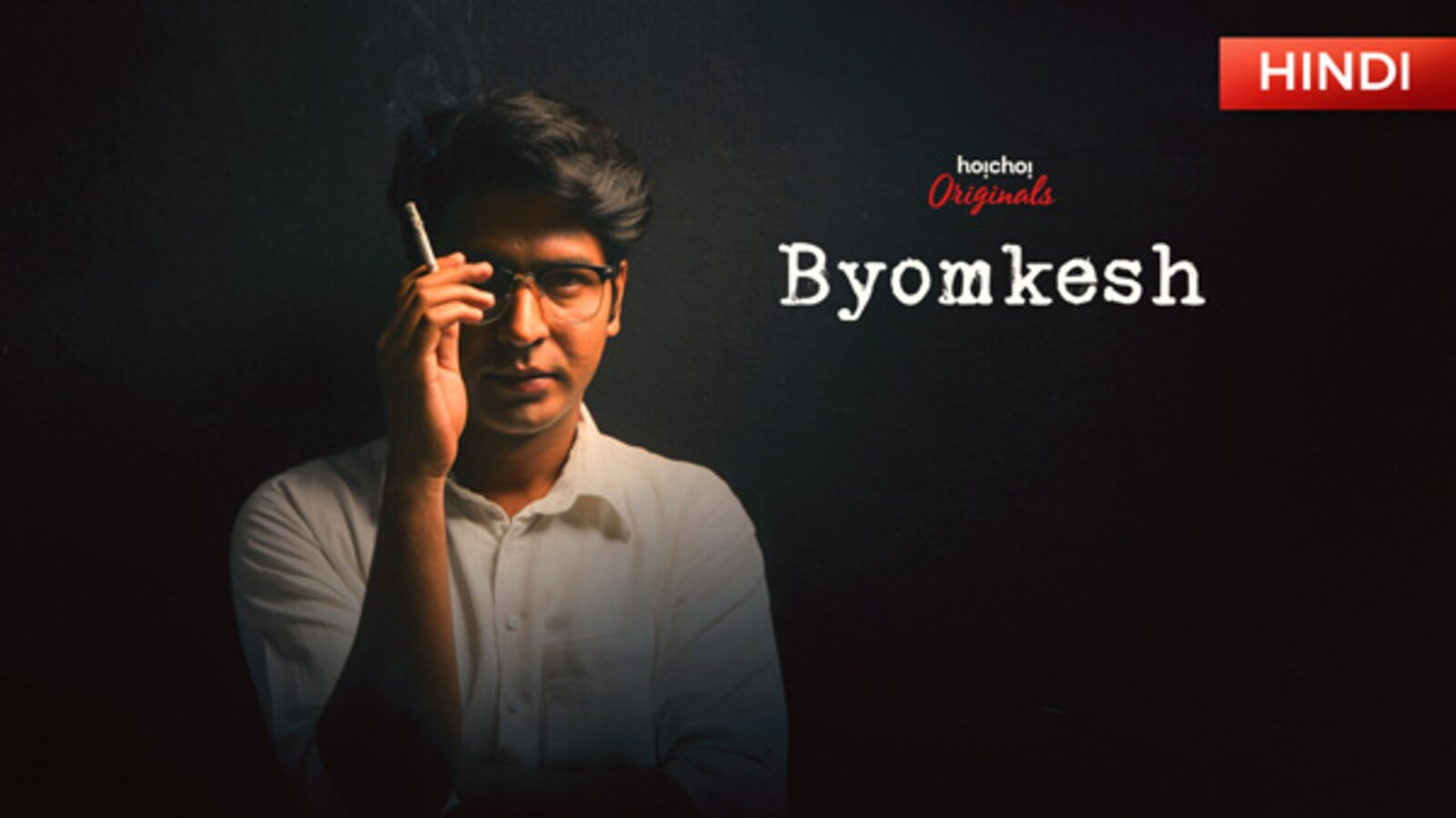 Byomkesh (Hindi) | Hoichoi - Movies | Originals