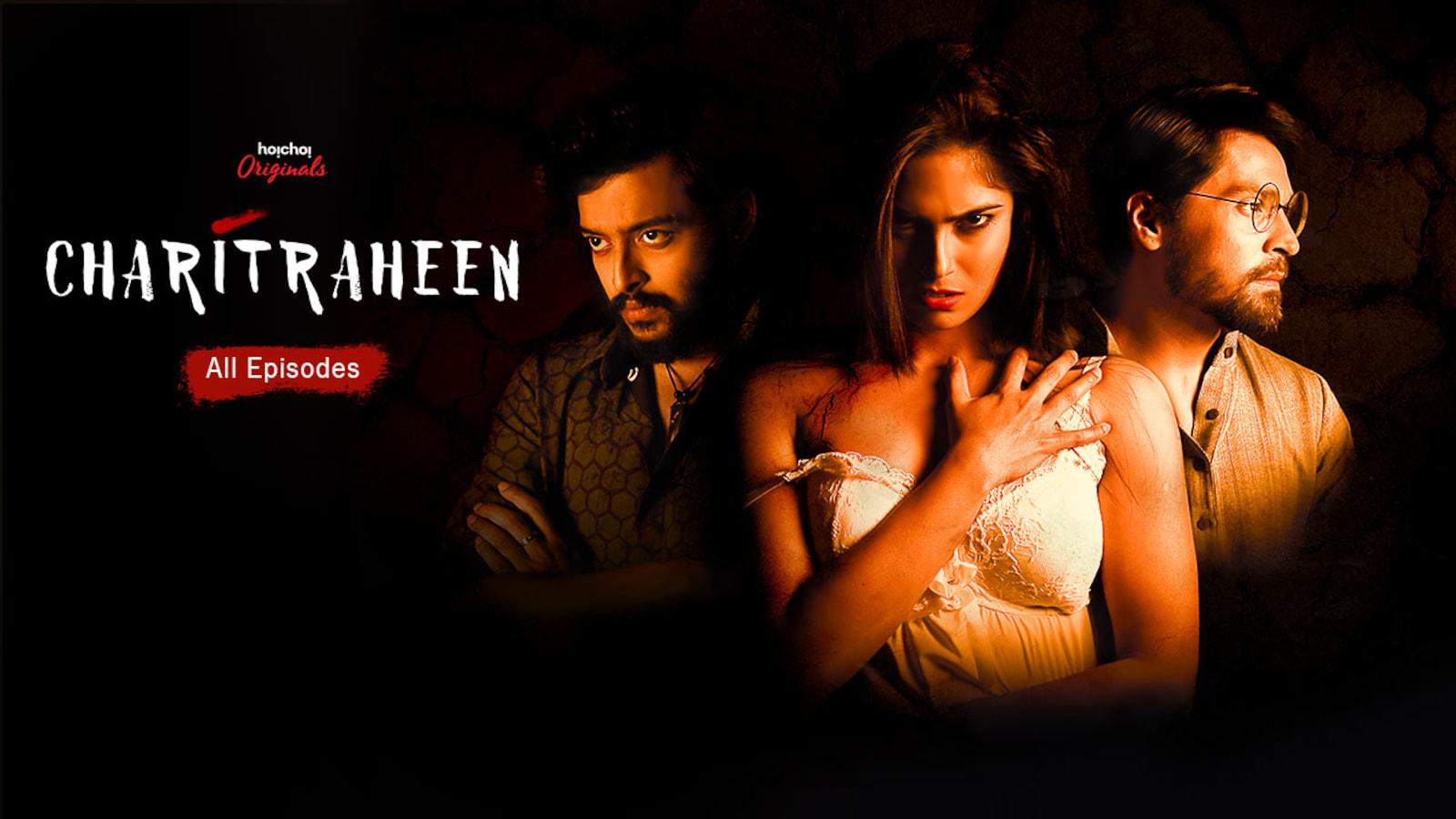 Download Charitraheen (2019) Hoichoi Web Series ( S01 E 01 - 11