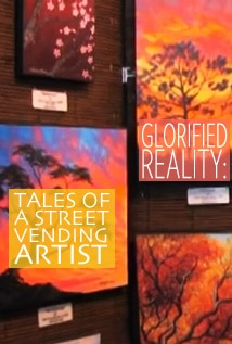 Image of Glorified Reality: Tales of a Street Vending Artist