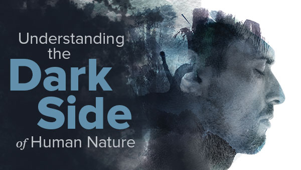 The Dark Side of Human Nature Trailer