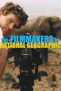 Image of The Filmmakers of National Geographic