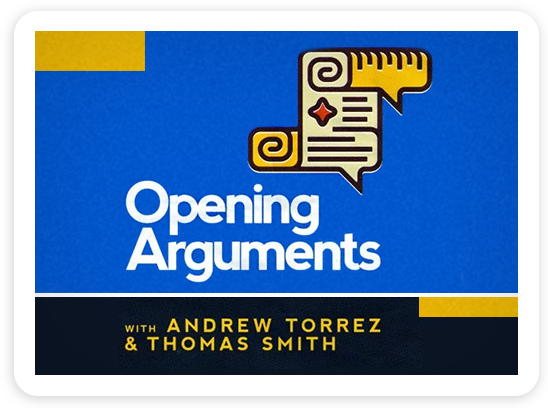 Opening Arguments | With Andrew Torrez & Thomas Smith