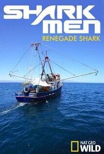 Image of Season 1 Episode 12 Renegade Shark