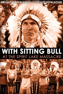 Image of With Sitting Bull at the Spirit Lake Massacre