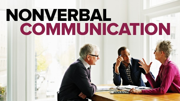 Understanding Nonverbal Communication | The Great Courses Plus