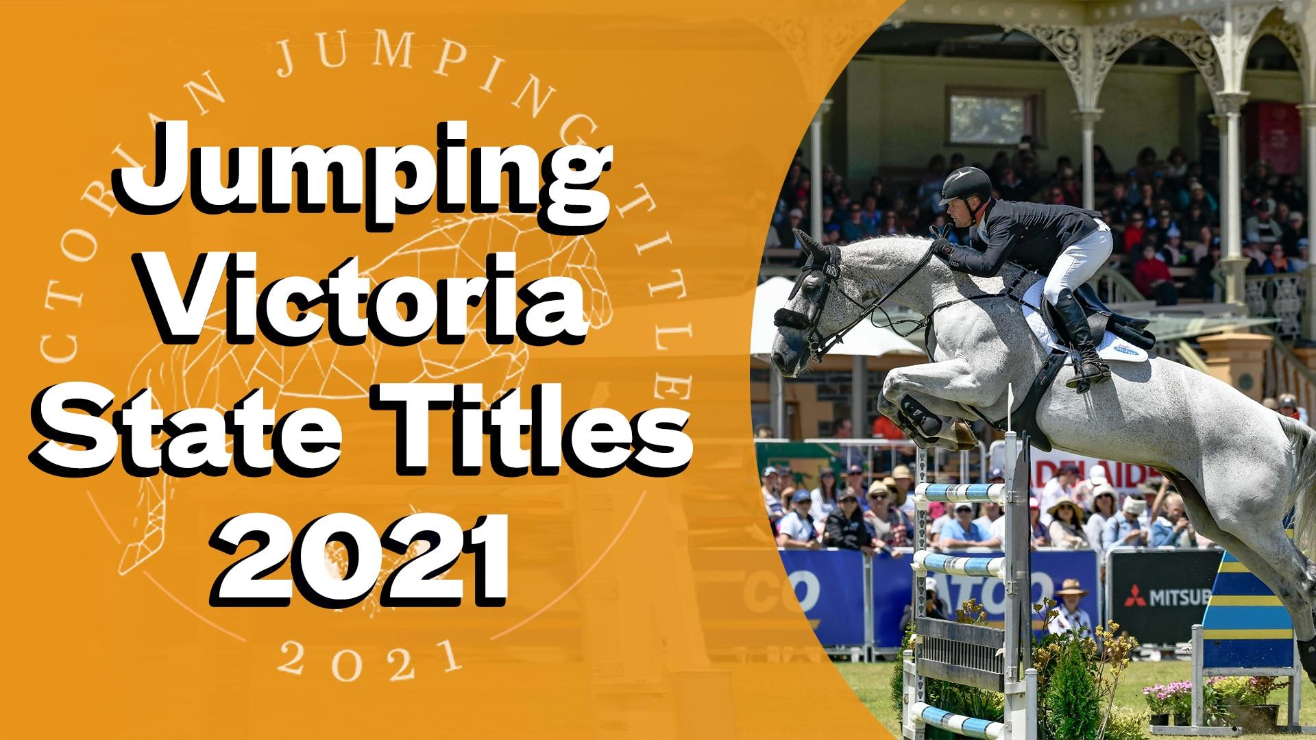 Jumping Victoria State Titles, Australia
