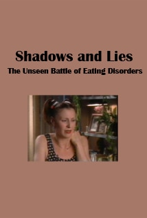 Image of Shadows and Lies: The Unseen Battle of Eating Disorders