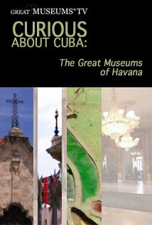 Image of Curious About Cuba: The Great Museums of Havana