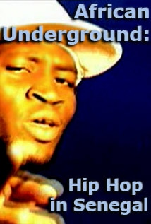 Image of African Underground: Hip Hop in Senegal