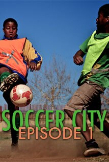 Image of Soccer City - Episode 1