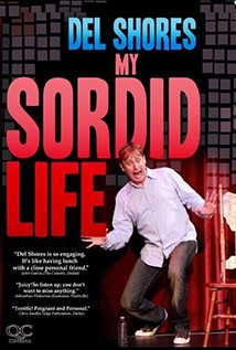 Image of Del Shores: My Sordid Life - Trailer