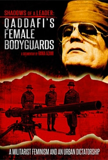 Image of Shadows of a Leader: Qaddafi's Female Bodyguards