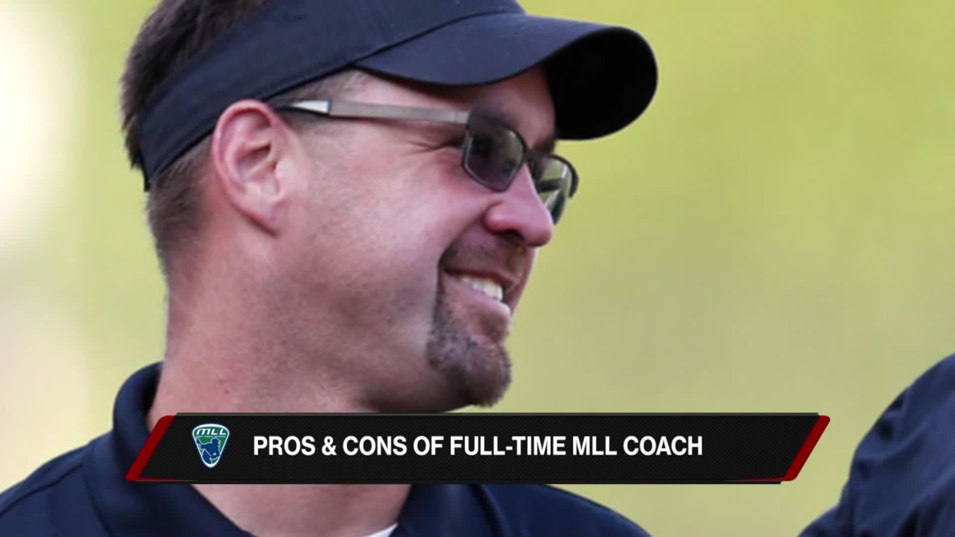 Pros & Cons of Being a Full-Time MLL Coach