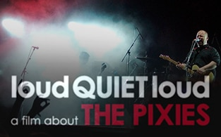 Image of loudQUIETloud: A Film About the Pixies