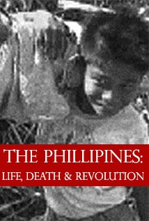 Image of The Philippines: Life, Death and Revolution