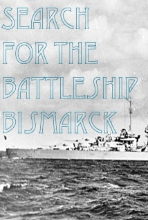Image of Search for the Battleship Bismarck