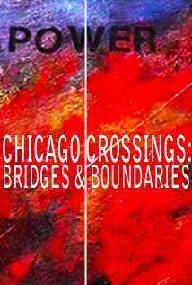 Image of Chicago Crossings: Bridges and Boundaries