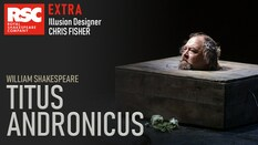 Titus Andronicus Extra: Chris Fisher