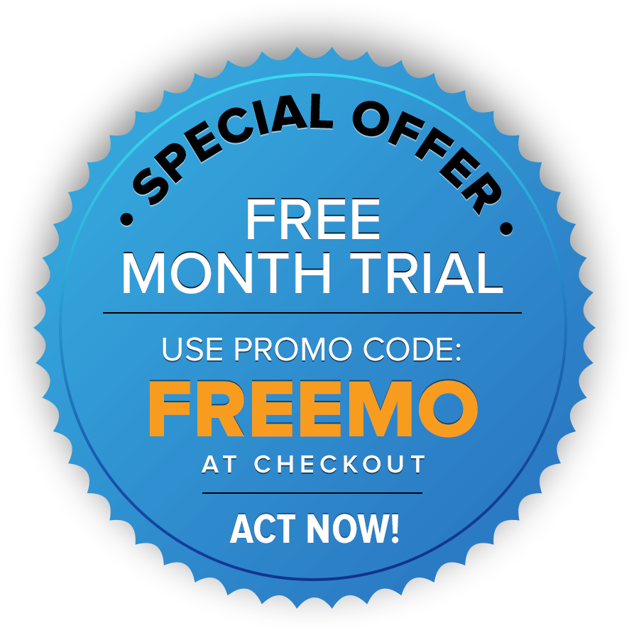 Special Offer | Free Month Trial | USE PROMO CODE: FREEMO | AT CHECKOUT | ACT NOW!