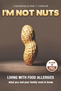 Image of I'm Not Nuts: Living With Food Allergies