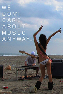 Image of We Don't Care About Music Anyway